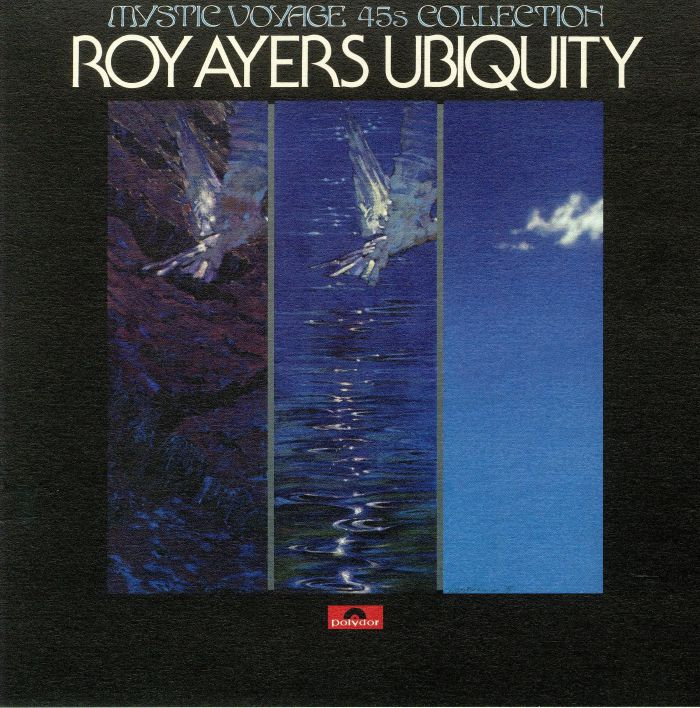 Dynamite Cuts Roy Ayers Ubiquity Mystic Voyage 45s Collection