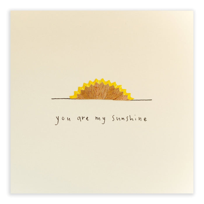 Ruth Jackson Pencil Shavings Greetings Card My Sunshine