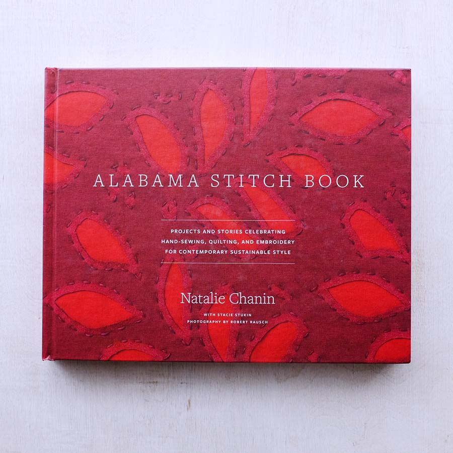 Alabama Stitch Book by Natalie Chanin