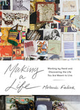 Making A Life! by Melanie Falick