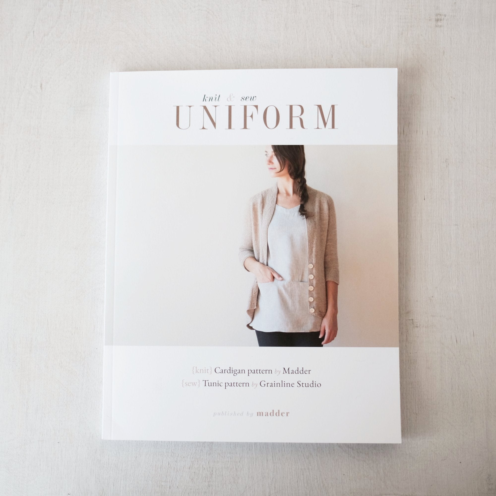 UNIFORM Knit & Sew by Carrie Bostick Hoge and Jen Beeman