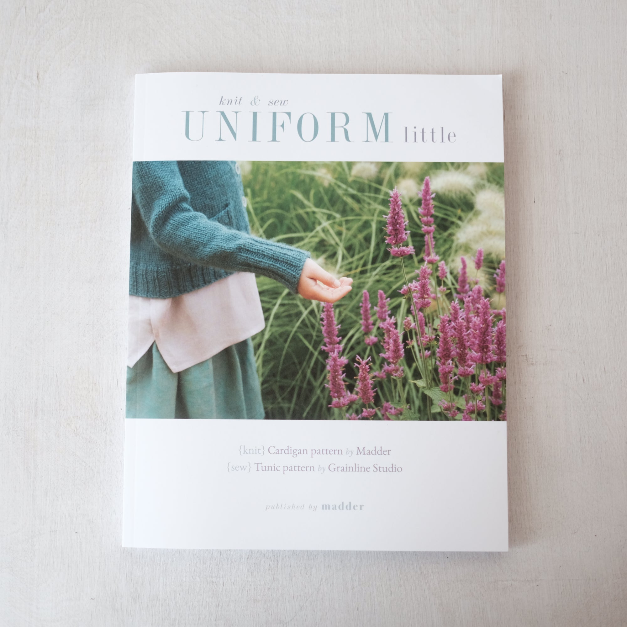 UNIFORM Little Knit & Sew by Carrie Bostick Hoge and Jen Beeman