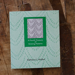 A Fourth Treasury of Knitting Patterns by Barbara G. Walker - Just Added!