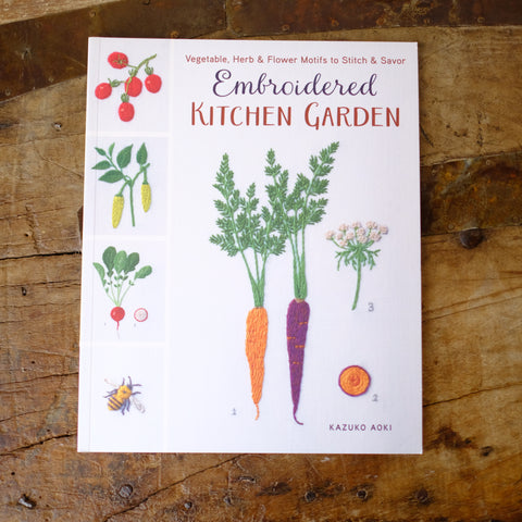 Embroidered Kitchen Garden by Kazuko Aoki - New! COMING SOON