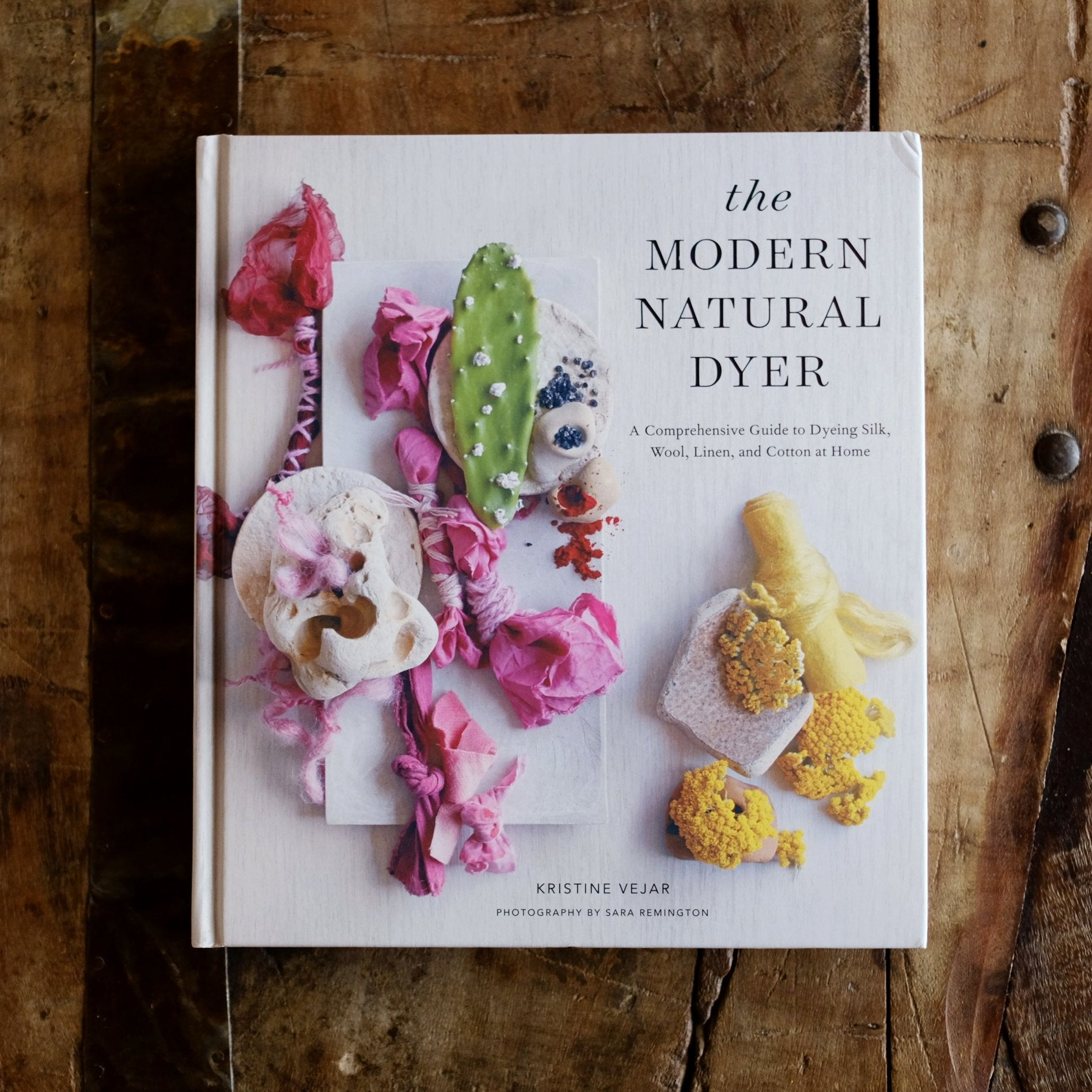 The Modern Natural Dyer by Kristine Vejar - Restocked!