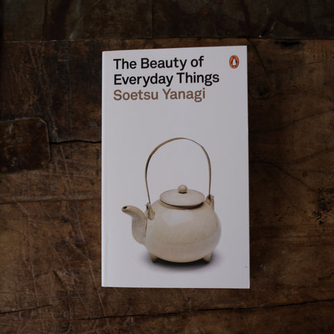 The Beauty of Everyday Things by Soetsu Yanagi - New!