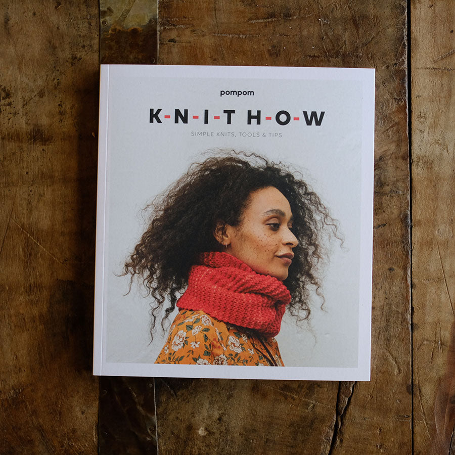 Knit How by Pom Pom - NEW!