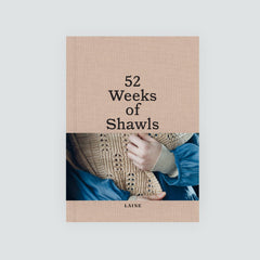 52 Weeks of Shawls from Laine - PREORDER - ETA 4/30 - New!