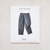 Merchant and Mills - Eve Trouser Pattern - PRINTED - NEW!