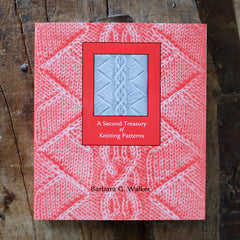 A Second Treasury of Knitting Patterns by Barbara G. Walker - Just Added! COMING SOON