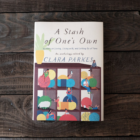 A Stash of One's Own by Clara Parkes