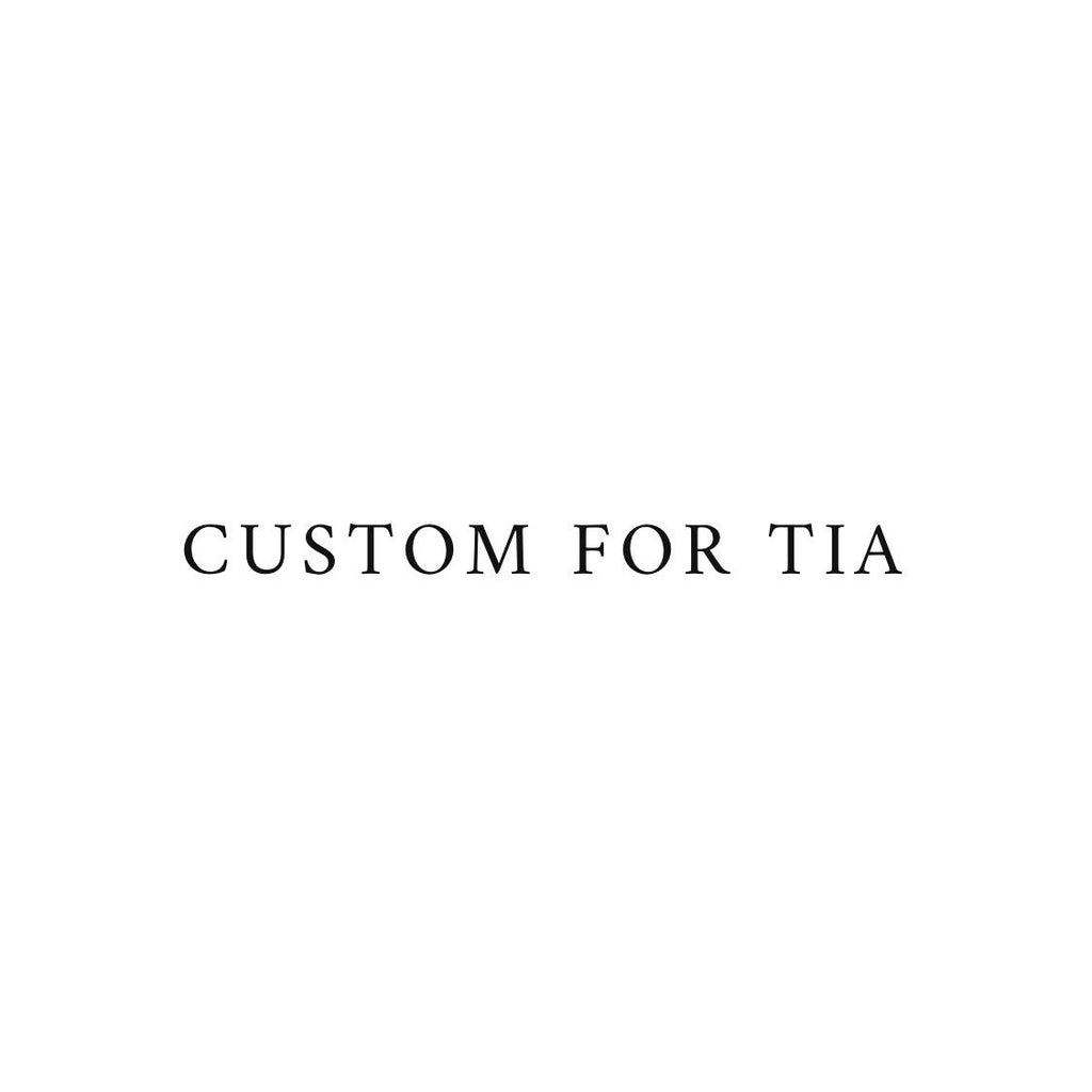 Custom for Tia