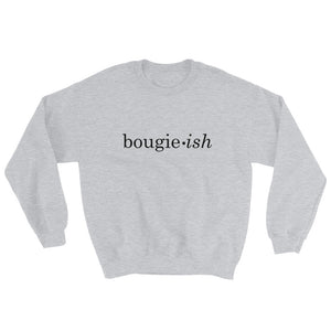 Bougie-ish Sweatshirt