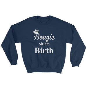 Bougie Since Birth Sweatshirt