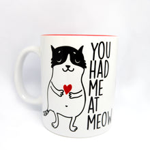 "Load image into Gallery viewer, Super Limited Edition Drinkware- Coffee Cup ""You Had Me at Meow"" - Katie and Olivia Handmade Goodies"