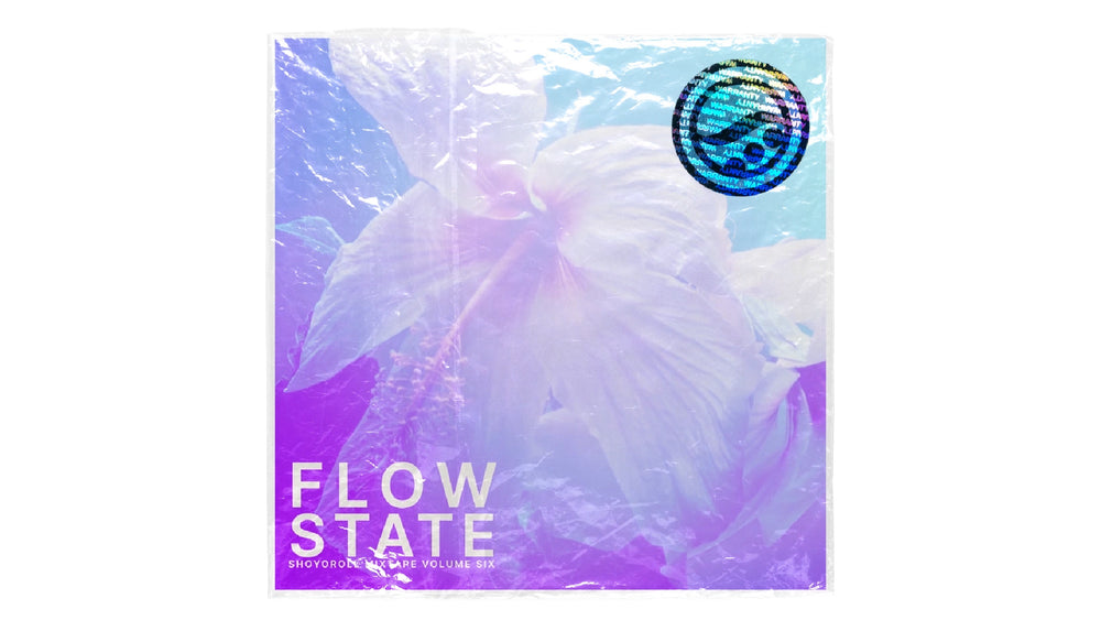 FLOW STATE MIXTAPE