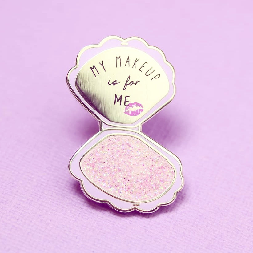 'My Makeup Is For Me' Enamel Pin