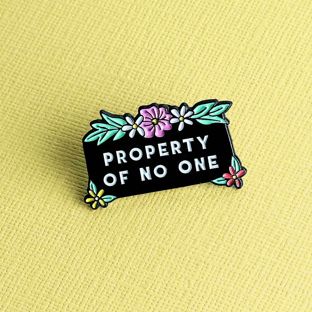 'Property of No One' Enamel Pin