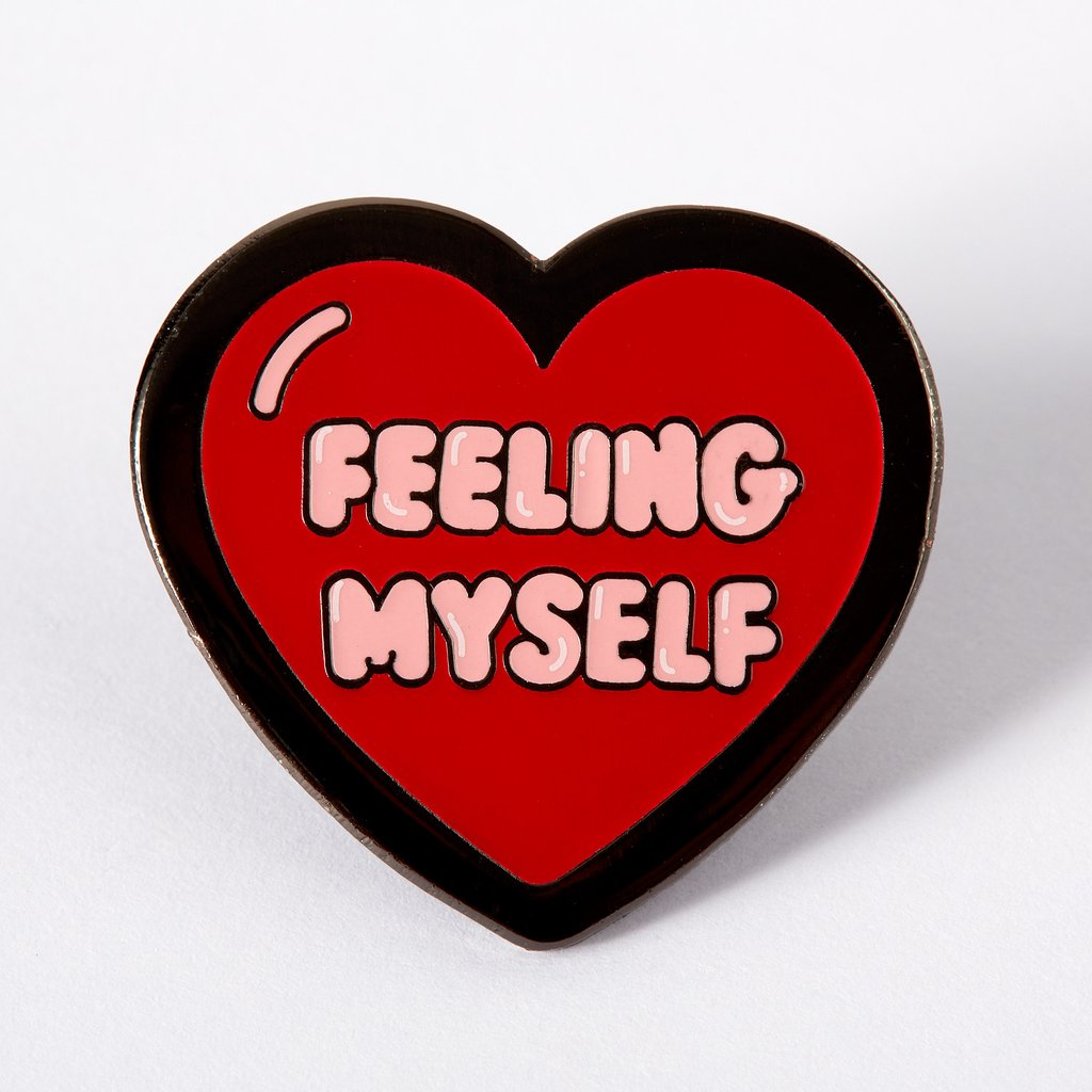 Feelin' Myself Enamel Pin
