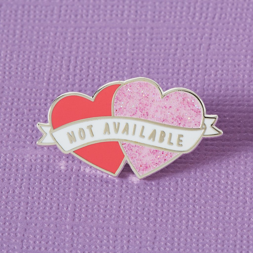 'Not Available' Heart Shaped Enamel Pin