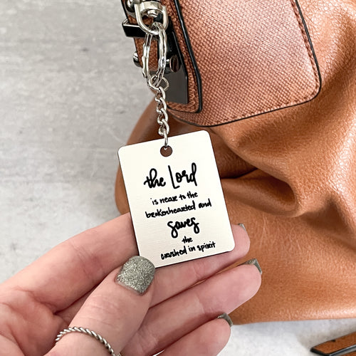 Psalm 34:18 Keychain - The Lord Is Near To The Brokenhearted & Saves The Crushed In Spirit