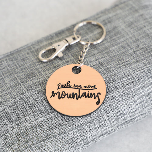 Faith Can Move Mountains Keychain | Mathew 17:20