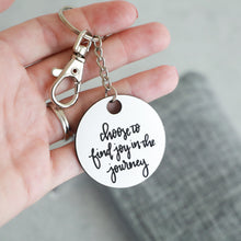 Load image into Gallery viewer, Find Joy In The Journey Keychain | Psalm