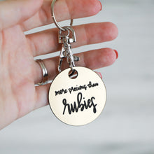 Load image into Gallery viewer, More Precious Than Rubies Keychain | Proverbs 3:15
