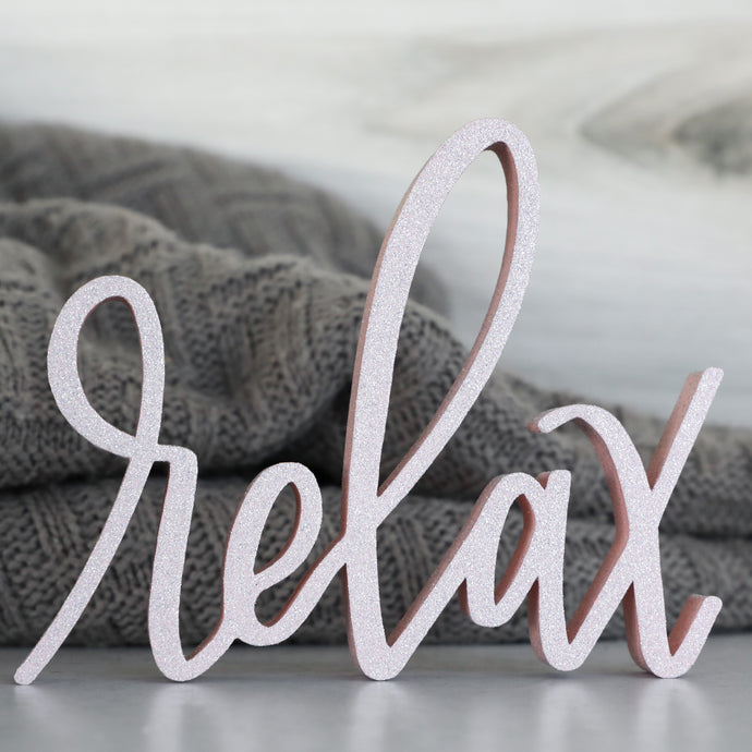 Relax | Sign Decor