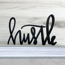 Load image into Gallery viewer, hand-lettered 'hustle' sign
