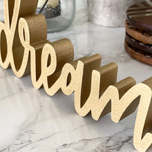 Load image into Gallery viewer, Dream | Sign Decor