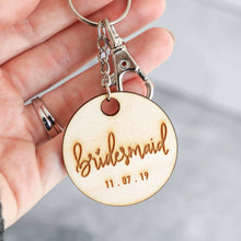 Load image into Gallery viewer, Bridal Party | Keychain (Bridesmaid, Maid of Honor, Matron of Honor)
