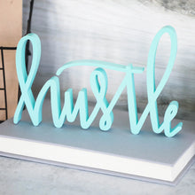 Load image into Gallery viewer, Hustle | Sign Decor