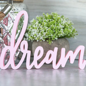 Dream | Sign Decor