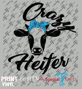 Crazy Heifer, Instant Download HTV Design, (svg, dxf .eps) Vinyl Heat Transfer file