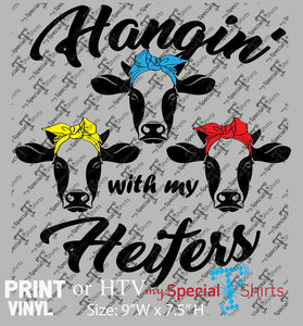 Hanging out with my Heifers, Instant Download HTV Design, (svg, dxf .eps) Vinyl Heat Transfer file