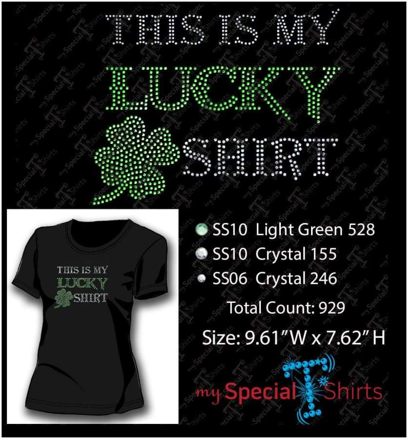 This Is My Lucky Shirt Rhinestone Digital Download Mst - Be Createful - Becreateful.com