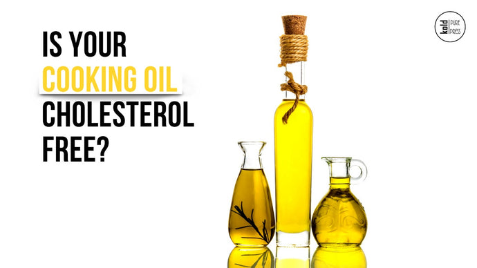 Is Your Cooking Oil Cholesterol-Free?