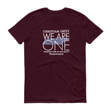 "Load image into Gallery viewer, (MAROON) CHRISTIAN UNITY ""WE ARE ONE"" UNISEX LIGHTWEIGHT T-SHIRT [TENNESSEE]"