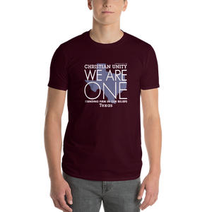 "(MAROON) CHRISTIAN UNITY ""WE ARE ONE"" UNISEX LIGHTWEIGHT T-SHIRT [TEXAS]"
