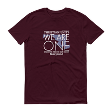 "Load image into Gallery viewer, (MAROON) CHRISTIAN UNITY ""WE ARE ONE"" UNISEX LIGHTWEIGHT T-SHIRT [MARYLAND]"