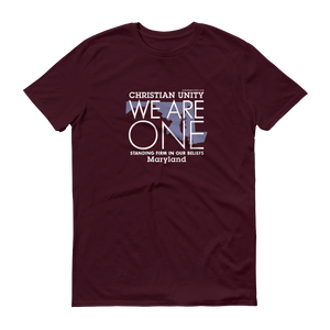 "(MAROON) CHRISTIAN UNITY ""WE ARE ONE"" UNISEX LIGHTWEIGHT T-SHIRT [MARYLAND]"
