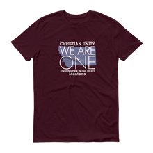 "Load image into Gallery viewer, (MAROON) CHRISTIAN UNITY ""WE ARE ONE"" UNISEX LIGHTWEIGHT T-SHIRT [MONTANA]"