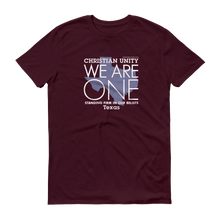 "Load image into Gallery viewer, (MAROON) CHRISTIAN UNITY ""WE ARE ONE"" UNISEX LIGHTWEIGHT T-SHIRT [TEXAS]"