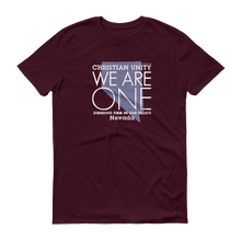"Load image into Gallery viewer, (MAROON) CHRISTIAN UNITY ""WE ARE ONE"" UNISEX LIGHTWEIGHT T-SHIRT [NEVADA]"
