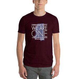 "(MAROON) CHRISTIAN UNITY ""WE ARE ONE"" UNISEX LIGHT WEIGHT T-SHIRT [MISSISSIPPI]"
