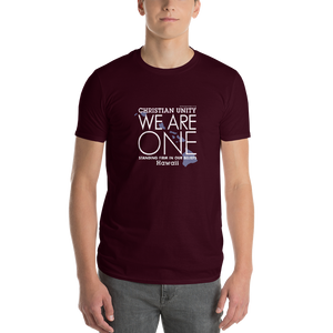 "(MAROON) CHRISTIAN ""WE ARE ONE"" UNISEX LIGHTWEIGHT T-SHIRT {HAWAII]"