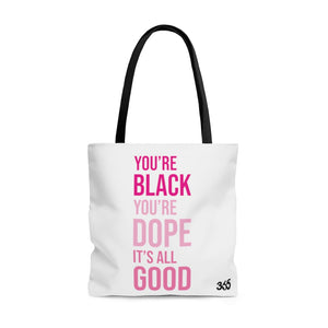 Black Dope Good Tote Bag