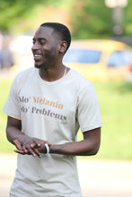 Mo' Melanin Mo' Problems Tee