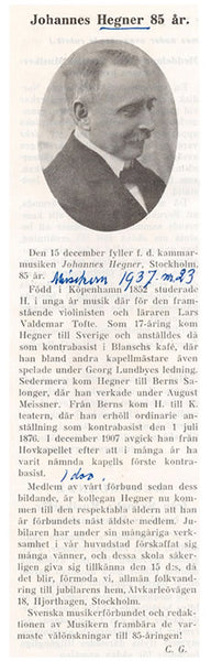 85th birthday tribute to Johannes Hegner. Reproduced with the kind permission of The Music and Theatre Library of Sweden (Musik-och teaterbiblioteket).